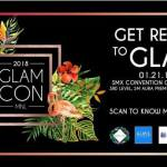Glamcon MNL 2018 – Get Ready to GLAM!