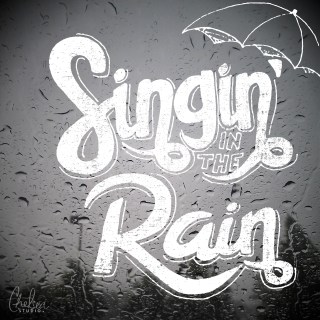 """Singin' in the Rain"" typography"