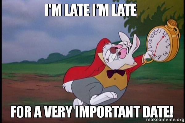 white rabbit from Alice in Wonderland running late