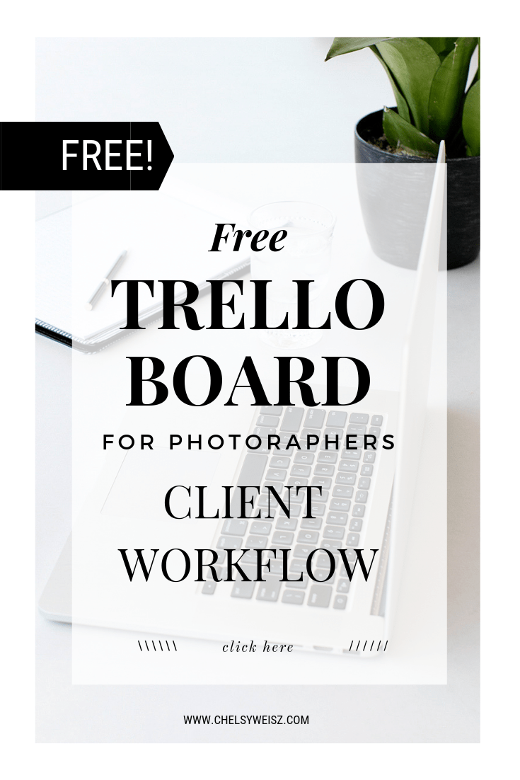 track photography client workflows with this free trello board