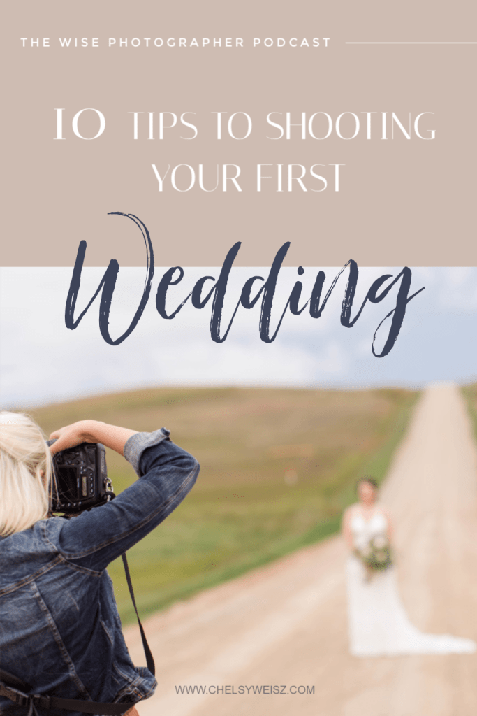 10 Tips to Shoot Your First Wedding!