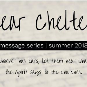 """Dear Chelten"" Sermon Series"