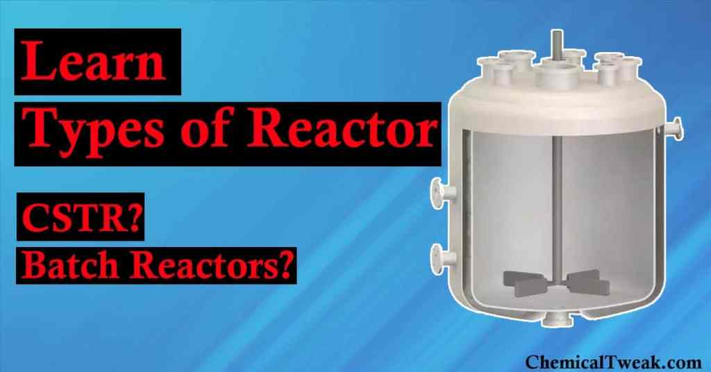 types of reactors