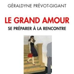 le-grand-amour-geraldyne-prevot-gigant