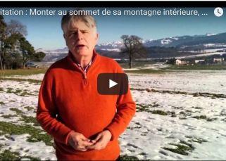 Méditation : Monter au sommet de sa montagne intérieure, par Jacques de Coulon 7