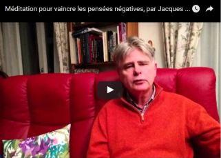 Méditation pour vaincre les pensées négatives, par Jacques de Coulon 11