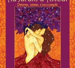 Livre et cartes : Au Jardin d'amour -  Désirer, aimer, s'accomplir 9