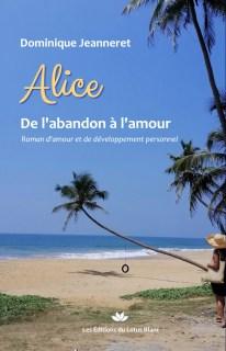 Alice, de l'abandon à l'amour : premiers chapitres offerts et vidéo 1