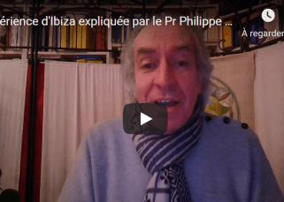 Changements dans notre société : L'expérience d'Ibiza expliquée par le Pr. Philippe Bobola 19