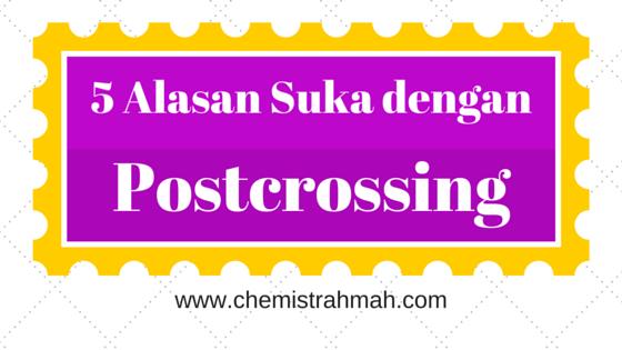 5 Alasan Suka dengan Postcrossing