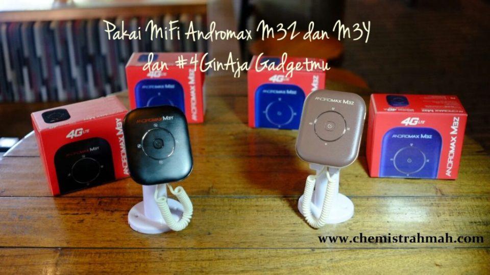 Pakai MiFi Andromax M3Z dan M3Y dan #4GinAja Gadgetmu