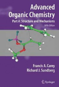 Advanced Organic Chemistry Part A - Structure and Mechanisms