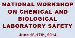 National Workshop on Chemical and Biological Laboratory Safety