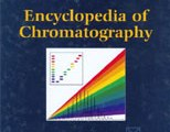 Encyclopedia of Chromatography
