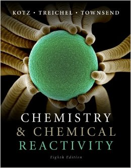 Chemistry and Chemical Reactivity 8e by Kotz, Treichel and Townsend