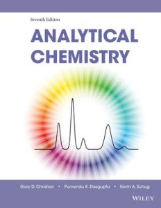 Analytical Chemistry 7e by Gary D. Christian