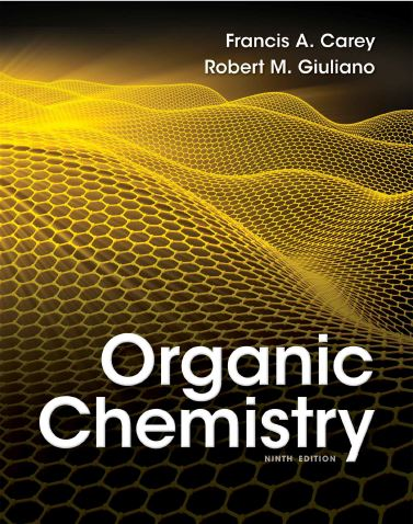 Free Download Organic Chemistry 9e By Francis A Carey And Robert M