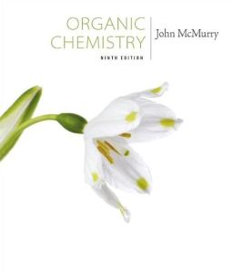 Organic Chemistry 9th Edition by John McMurry