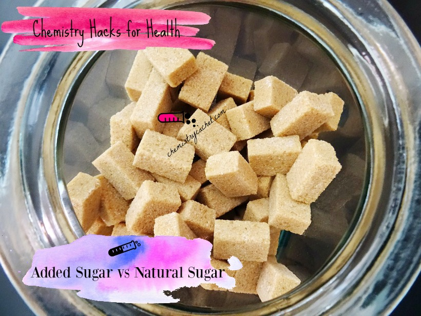 Chemistry hacks for your health The truth about added sugar vs natural sugar. Sugar on labels and more tips on chemistrycachet.com