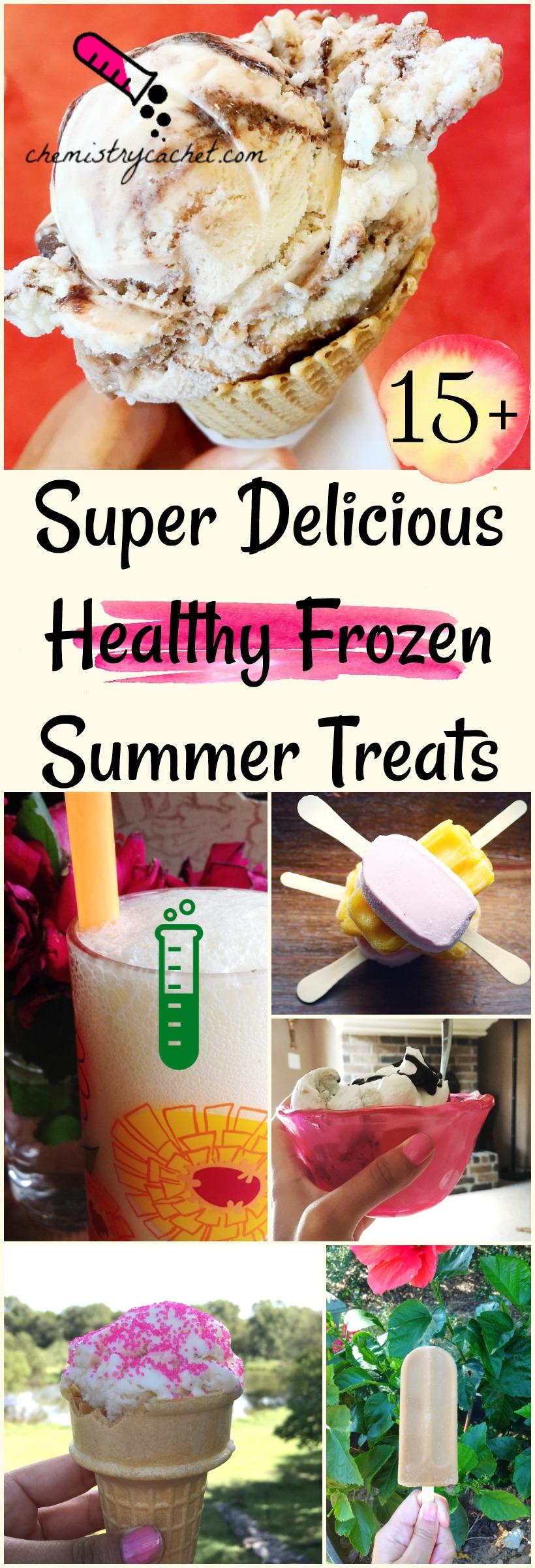 15+ Super Delicious & Healthy Frozen Summer Treats on chemistrycachet.com