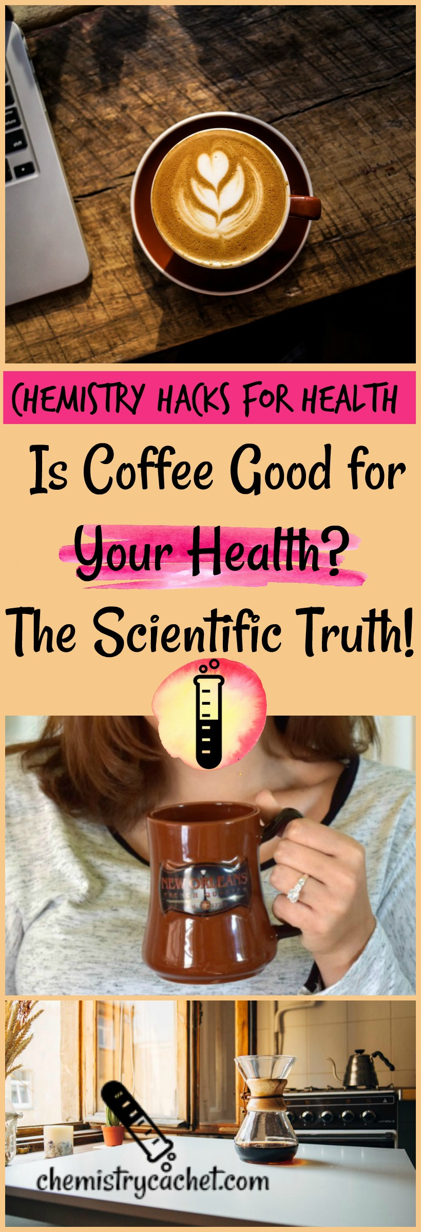 Chemistry Hacks for Health Is Coffee Good for Your Health The Scientific Truth! on chemistrycachet.com