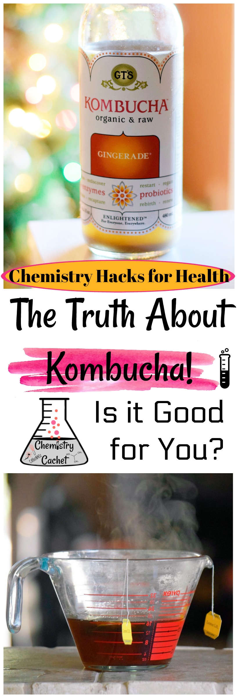 Chemistry Hacks for Health The Truth About Kombucha! Is Kombucha good for you See kombucha benefits on chemistrycachet.com