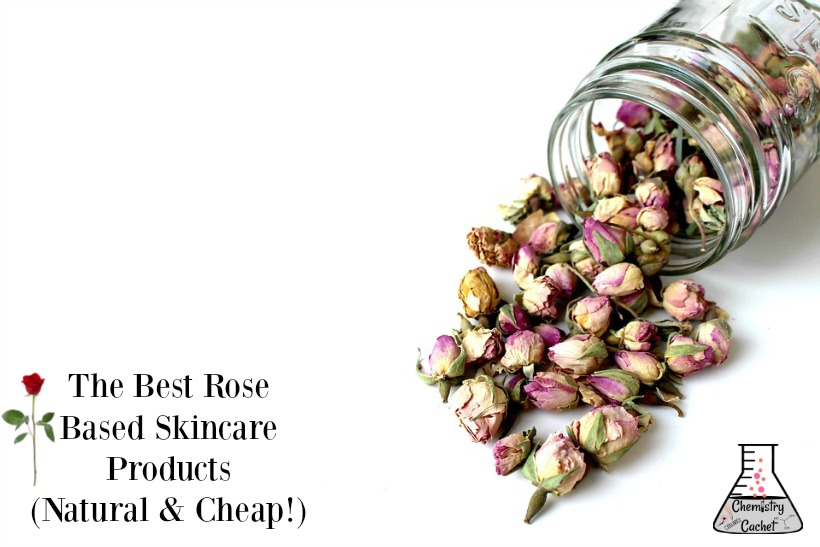 The Best Rose Based Skincare Products (Natural & Cheap!)