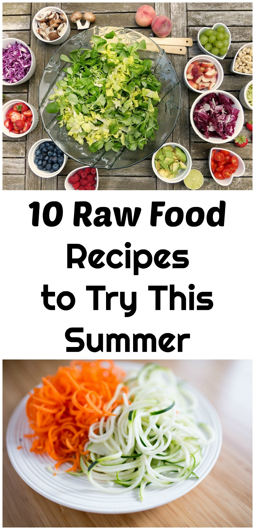 10 raw food recipes to try this summer raw food recipes to try this summer forumfinder Image collections