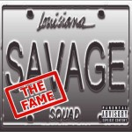 Savage Squad the Fame CD cover