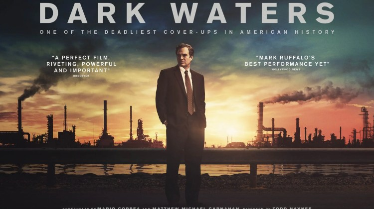 New Hollywood film 'Dark Waters' highlights the shocking reality of PFAS pollution