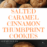 Easy Salted Caramel Cinnamon Thumbprint Cookies Recipe - Chenée Today