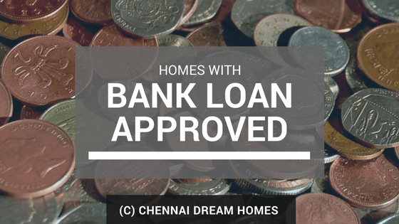 home loan approved properties chennai