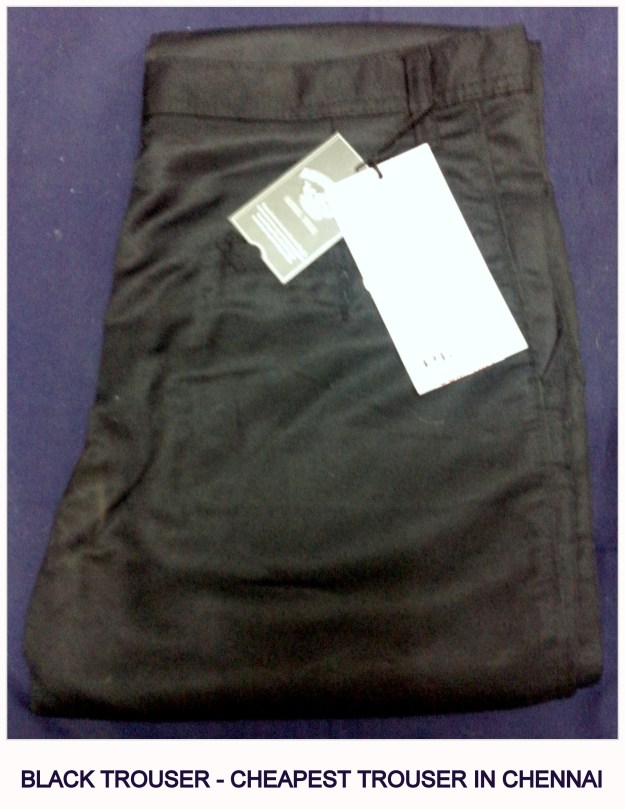 Black trousers at the cheapest rate in Chennai