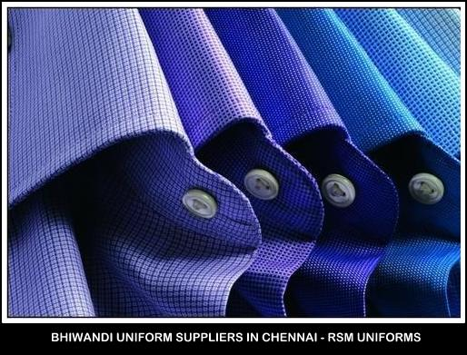 Bhiwandi uniform suppliers in Chennai