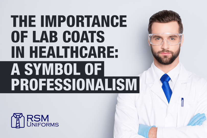 importance of lab coats in healthcare industry