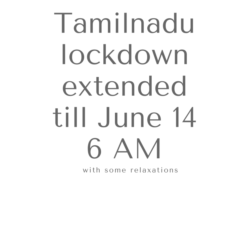 Tamil Nadu lockdown extended till June 14 6 AM with some relaxations