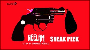Neelam Tamil Movie Sneak Peek