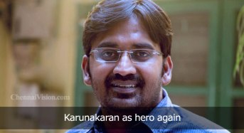 Comedy Actor Karunakaran as hero again