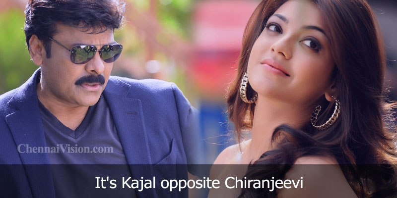 It's Kajal Aggarwal opposite Chiranjeevi