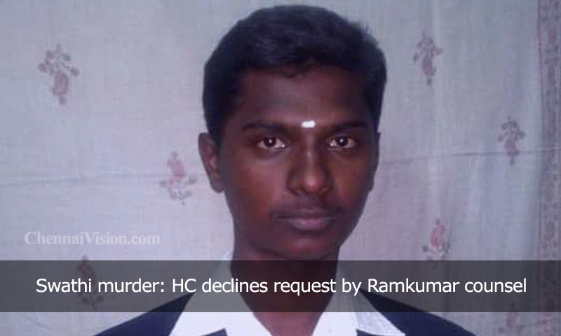 Swathi murder: HC declines request by Ramkumar counsel