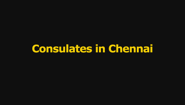 Consulates in Chennai
