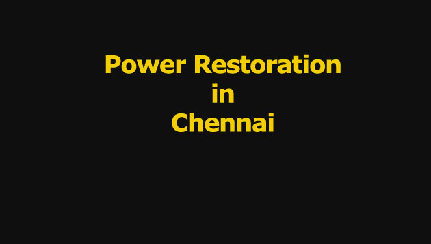 Power Supply in the Chennai Suburbs is Steadily Being Restored