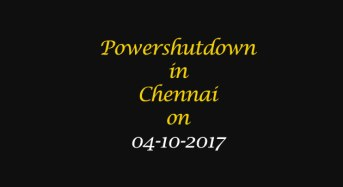 Chennai Power Shutdown Areas on 04-10-2017