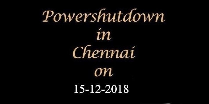 Chennai-Power-Shutdown-On-15.12.2018