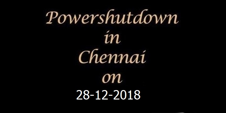 Chennai-Power-Shutdown-On-28.12.2018