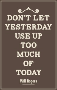 positive don't let yesterday
