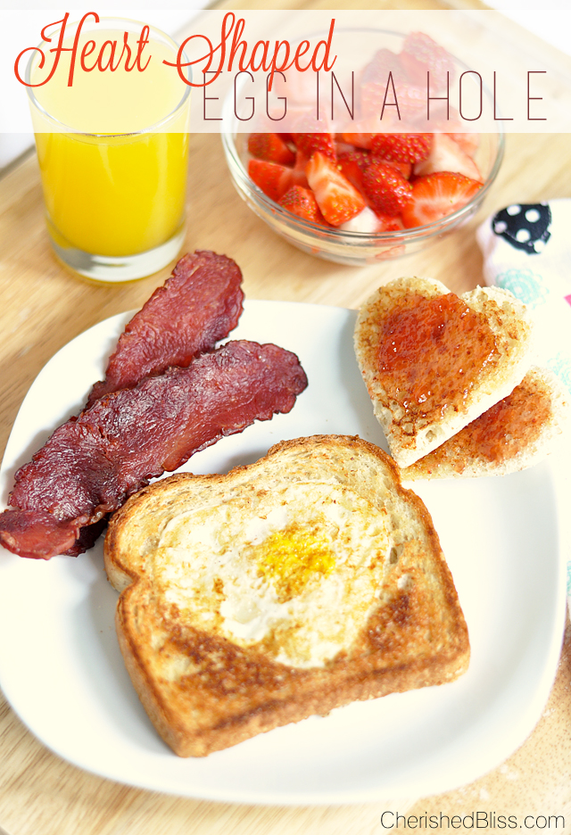 Heart Shaped Egg In A Hole from Cherished Bliss Valentine's Day Recipes