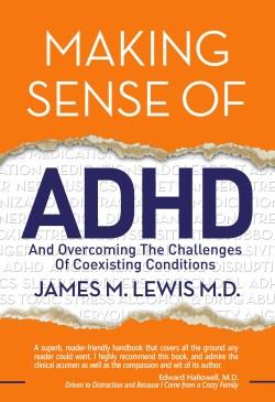 Making Sense of ADHD - Dr. James Lewis