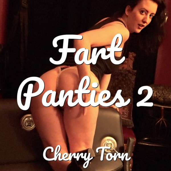 Fart Panties 2 - Clip from Cherry Torn