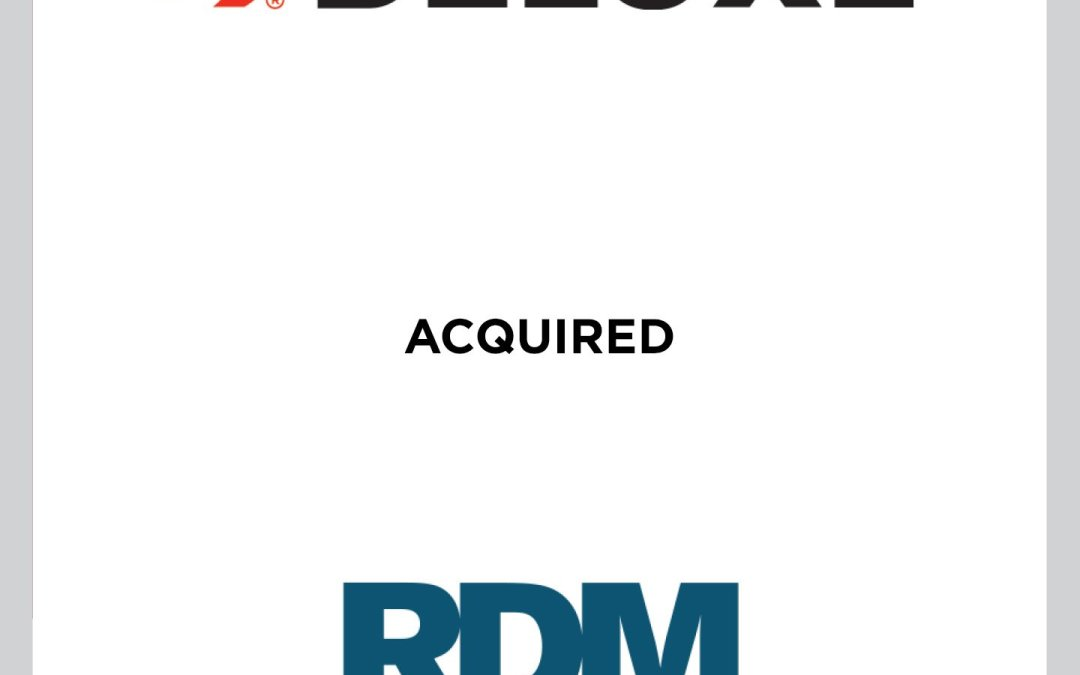 Cherry Tree Advises Deluxe Corporation on Acquisition of RDM Corporation